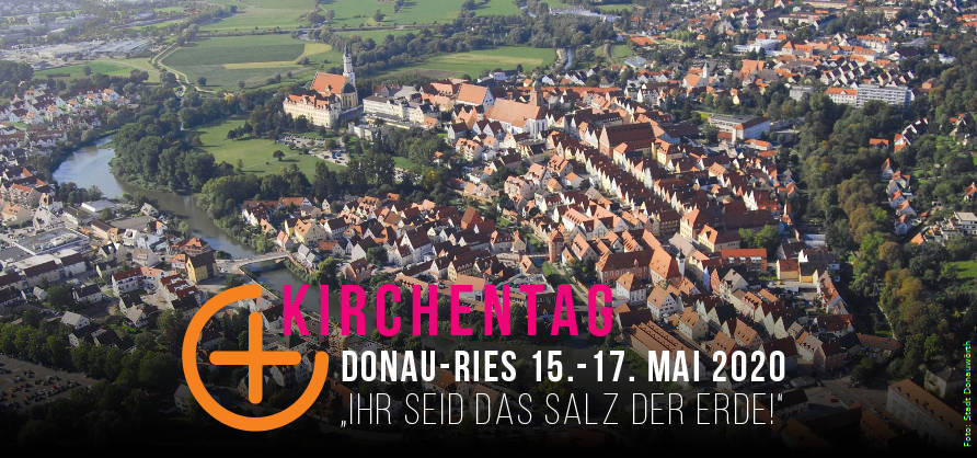 Ök. Kirchentag 2020 in Donauwörth